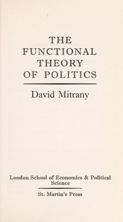 Cover of: The functional theory of politics