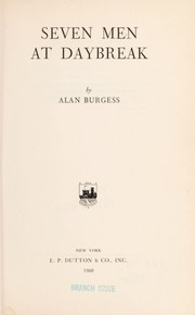 Seven men at daybreak by Alan Burgess
