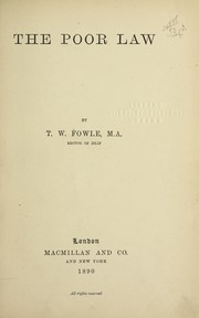Cover of: The poor law | T. W. Fowle