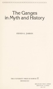 Cover of: The Ganges in myth and history | Steven G. Darian