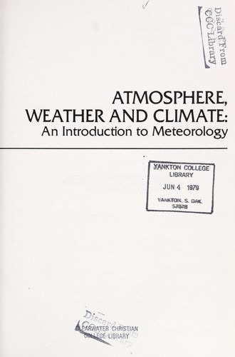 Atmosphere, weather, and climate by John Gabriel Navarra