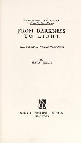 From darkness to light by Mary Helm