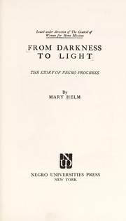Cover of: From darkness to light | Mary Helm