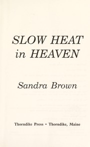 Cover of: Slow Heat in Heaven