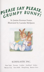 Cover of: Please say please, Grumpy Bunny!