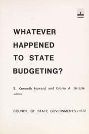 Cover of: Whatever happened to State budgeting? | S. Kenneth Howard