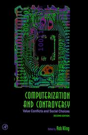 Cover of: Computerization and Controversy
