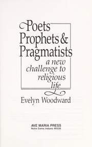 Cover of: Poets, prophets & pragmatists