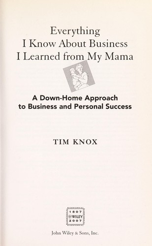 Everything I know about business I learned from my mama by Tim Knox