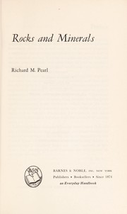 Cover of: Rocks and minerals. | Richard Maxwell Pearl