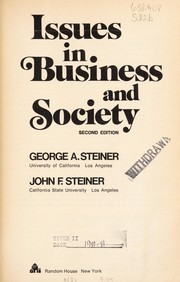 Cover of: Issues in business and society | George Albert Steiner