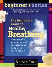 Cover of: A Beginner's Guide to Healthy Breathing