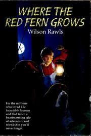 Cover of: Where the red fern grows by Wilson Rawls