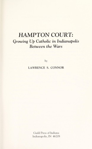 Hampton Court by Lawrence S. Connor