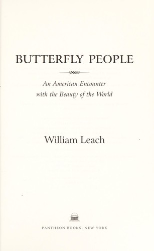 Butterfly people : an American encounter with the beauty of the world by