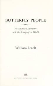 Cover of: Butterfly people : an American encounter with the beauty of the world |
