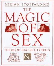 Cover of: The magic of sex | Stoppard, Miriam.