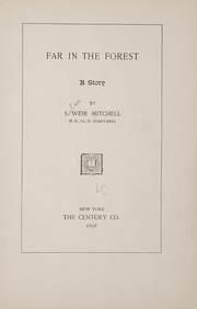 Cover of: Far in the forest | S. Weir Mitchell
