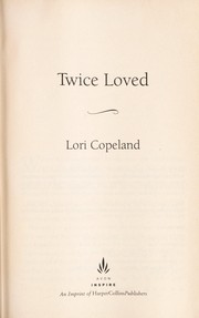 Cover of: Twice loved | Lori Copeland