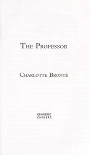 Cover of: The professor | Charlotte BrontГ«