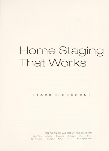Home Staging That Works [electronic resource] by
