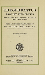Cover of: Enquiry into plants and minor works on odours and weather signs | Theophrastus