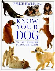 Cover of: Know your dog by Bruce Fogle