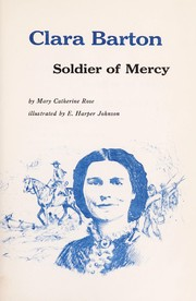Cover of: Clara Barton: soldier of mercy