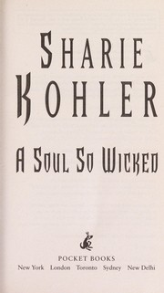 Cover of: A soul so wicked | Sharie Kohler