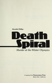 Death spiral by Phillips, Meredith