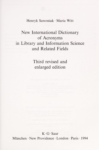 New international dictionary of acronyms in library and information science and related fields by Henryk Sawoniak