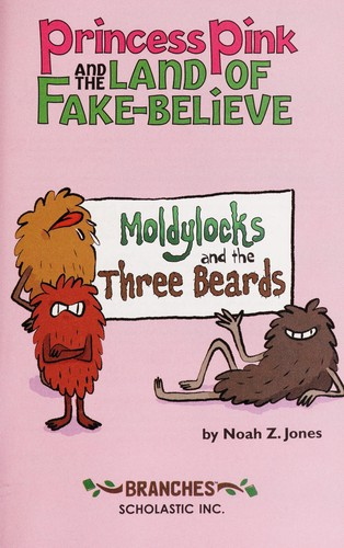 Moldylocks and the three beards by Noah Jones