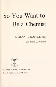 Cover of: So you want to be a chemist