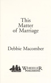 Cover of: This matter of marriage | Debbie Macomber