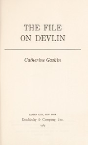 Cover of: The file on Devlin. | Catherine Gaskin