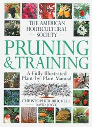 Cover of: American Horticultural Society pruning and training