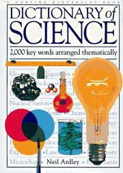 Cover of: Dictionary of science | Neil Ardley