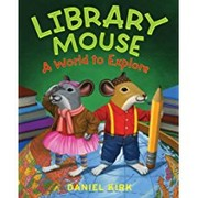 Cover of: Library Mouse: A World To Explore