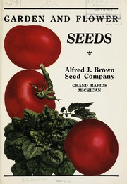 Cover of: Garden and flower seeds | Alfred J. Brown Seed Company