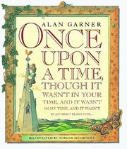 Cover of: Once upon a time, though it wasn