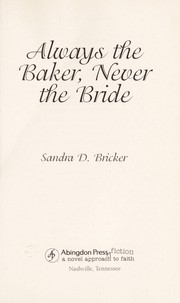 Cover of: Always the baker, never the bride