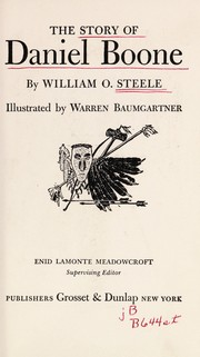 Cover of: The story of Daniel Boone | William O. Steele