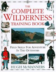 Cover of: The complete wilderness training book