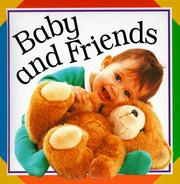 Cover of: Baby and friends |