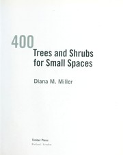 Cover of: 400 trees and shrubs for small spaces