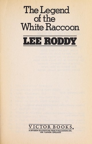 The legend of the white raccoon by Lee Roddy