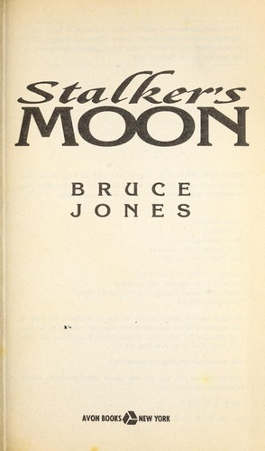 Stalker's Moon by Bruce Jones