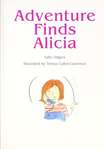 Adventure finds Alicia by