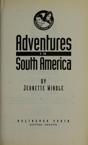 Cover of: Adventures in South America