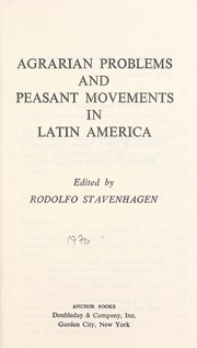 Cover of: Agrarian problems and peasant movements in Latin America